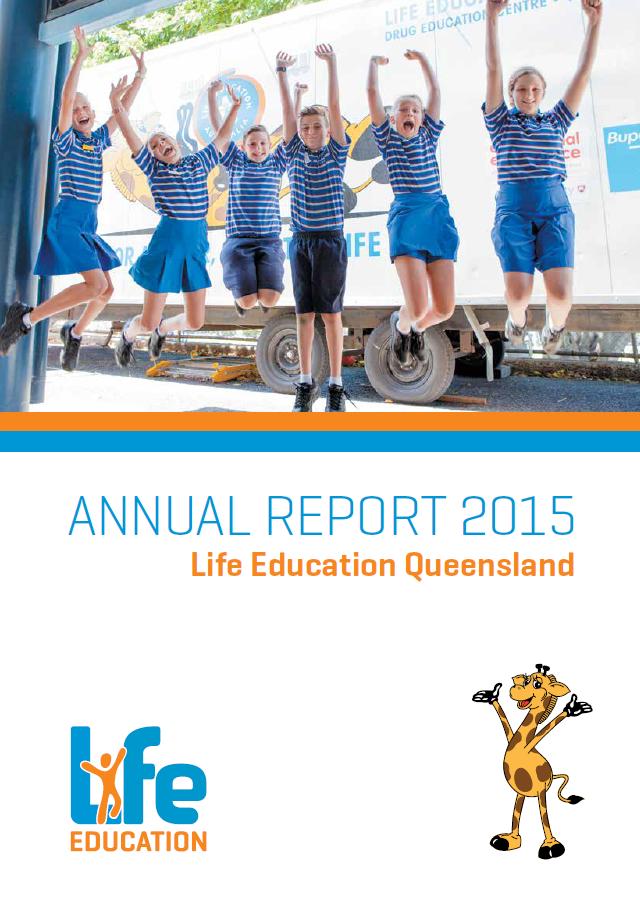 2015  Life Education Queensland annual report