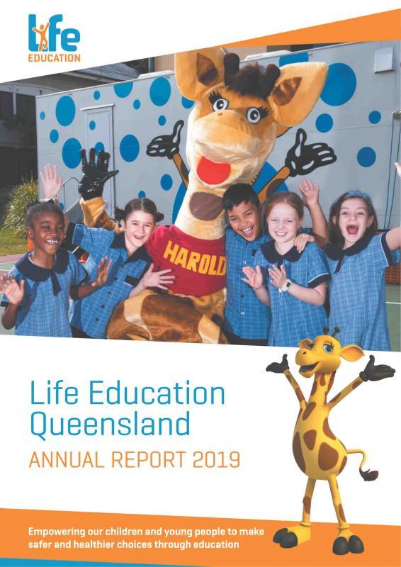 Life Education Queensland 2019 Annual Report
