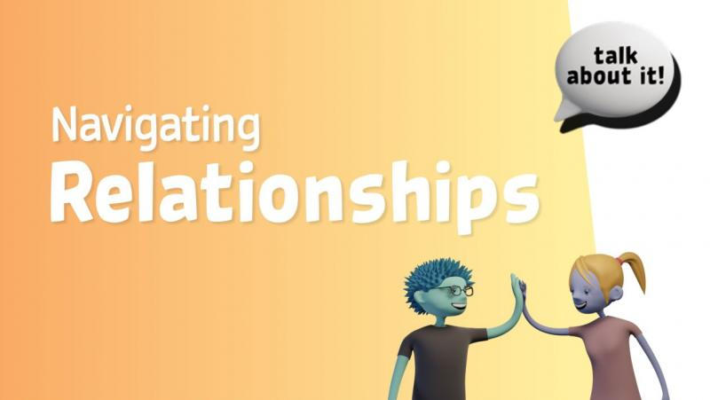 Life Education Queensland Healthy Harold Sexual Health Talk About It Navigating Relationships